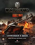 World of Tanks Commander's Guide: Roll Out