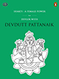 Shakti: A Female Power (Penguin Petit)