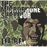 The microphone survivor