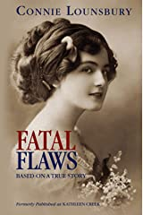 FATAL FLAWS: Based on a True Story Kindle Edition