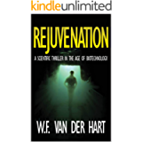 Rejuvenation: A Scientific Thriller in the Age of Biotechnology