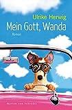 Mein Gott, Wanda: Roman