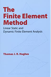 Amazon com: A First Course in the Finite Element Method