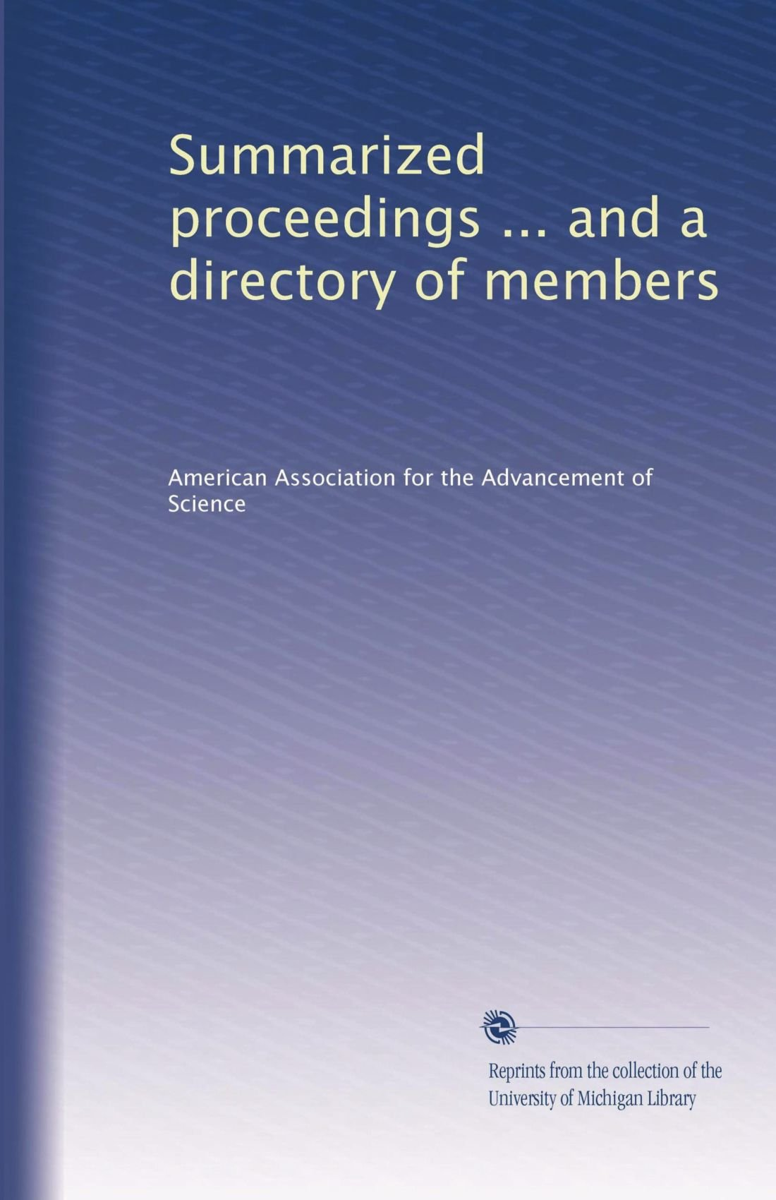 Read Online Summarized proceedings ... and a directory of members (Volume 46) pdf