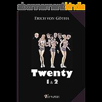 Twenty, tomes 1 et 2