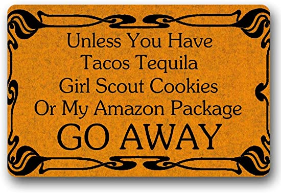 BXBCASEHOMEMAT Unless You Have Tacos Tequila,Girl Scout Cookies Go Away Door Mat Indoor Outdoor Funny Doormat Machine Washable Doormat for Patio Front Door 18 x 30