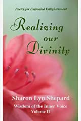 Realizing Our Divinity, Wisdom of the Inner Voice Volume II Kindle Edition