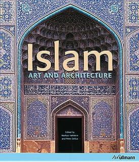 Islamic Art and Architecture (The World of Art): Robert