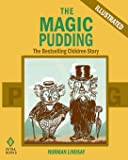 The Magic Pudding: The Bestselling Children Story (Illustrated)