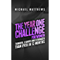 The Year One Challenge for Women: Thinner, Leaner, and Stronger Than Ever in 12 Months (Muscle for Life) (English Edition)