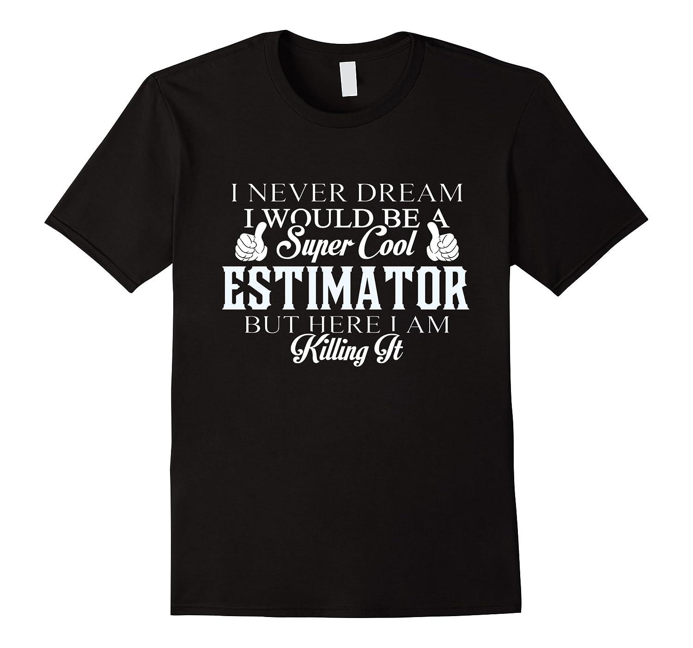 Dreamed would super cool Estimator killing it-Vaci