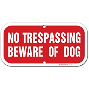 "No Trespassing Beware of Dog Sign, 6"" x 12"" 3M Reflective (EGP) Aluminum, Easy Mounting, Rust-Free/Fade Resistance, Indoor/Outdoor, USA Made by MY SIGN CENTER"