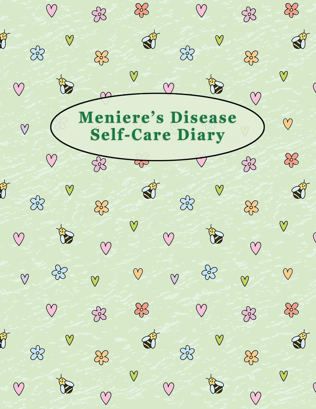 Meniere S Disease Self Care Diary Daily Record For Your Symptoms Diet Triggers And More 8 5 X 11 Bees And Flowers Cover Records Babbs 9781707437245 Amazon Com Books