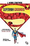 Superman: Grounded Vol. 1 (Superman (DC Comics))