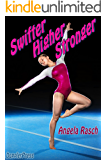 Swifter, Higher, Stronger (English Edition)