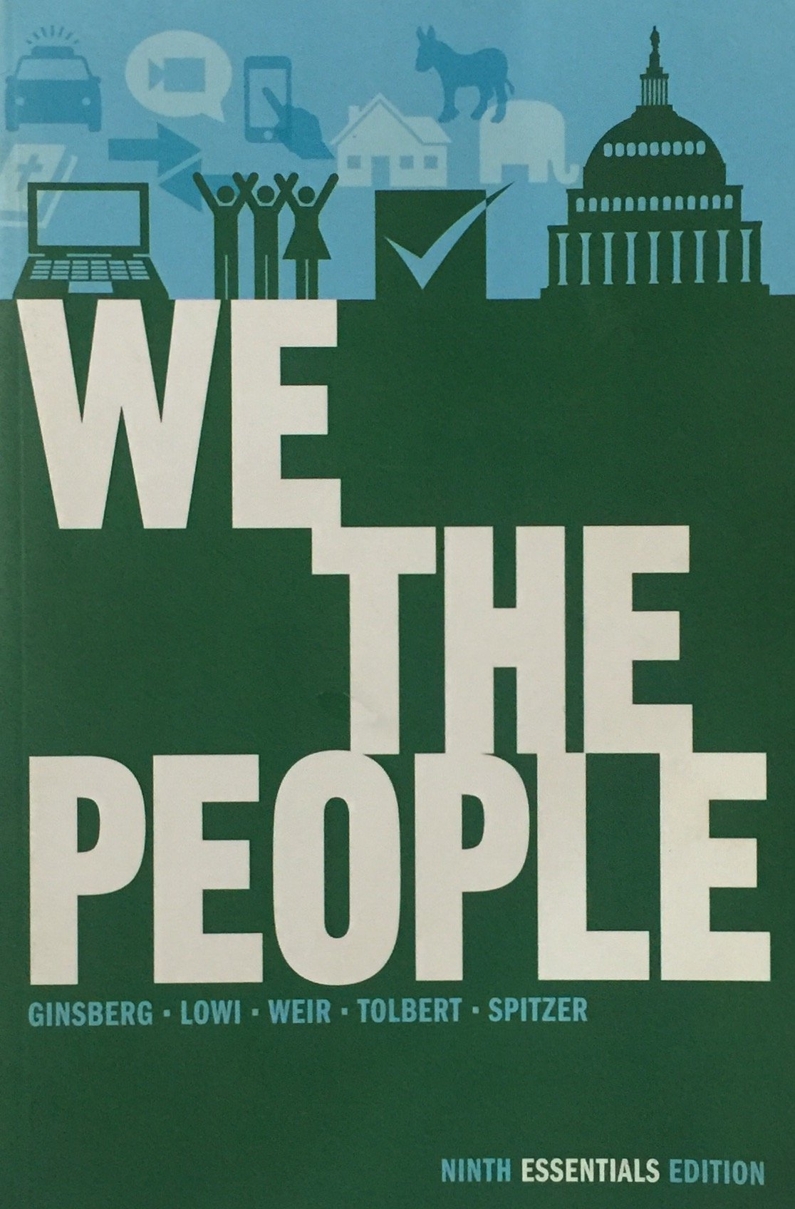 Download We the People: An Introduction to American Politics (Ninth Essentials Edition) (2013) pdf