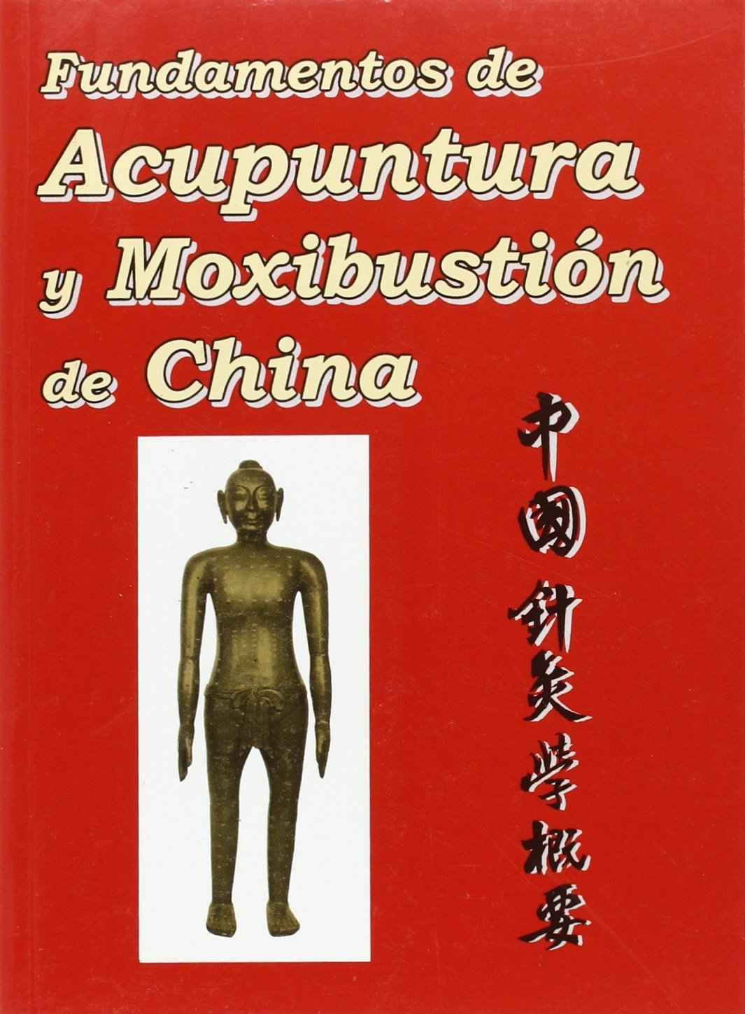 Download Fundamentos de Acupuntura y Moxibustion de China (Spanish Edition) ebook