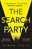 The Search Party: You won't believe the twist in this compulsive new Top Ten ebook bestseller from the 'Stephen King…