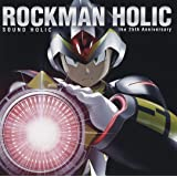 ROCKMAN HOLIC ~the 25th Anniversary~