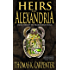 Heirs of Alexandria (Alexandrian Saga Book 2)