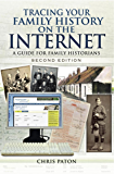Tracing your Family History on the Internet: A Guide for Family Historians- Second Edition (Tracing Your Ancestors)