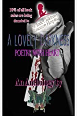 A Lovely Darkness: Poetry With Heart Paperback