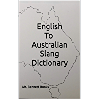 English to Australian Slang Dictionary
