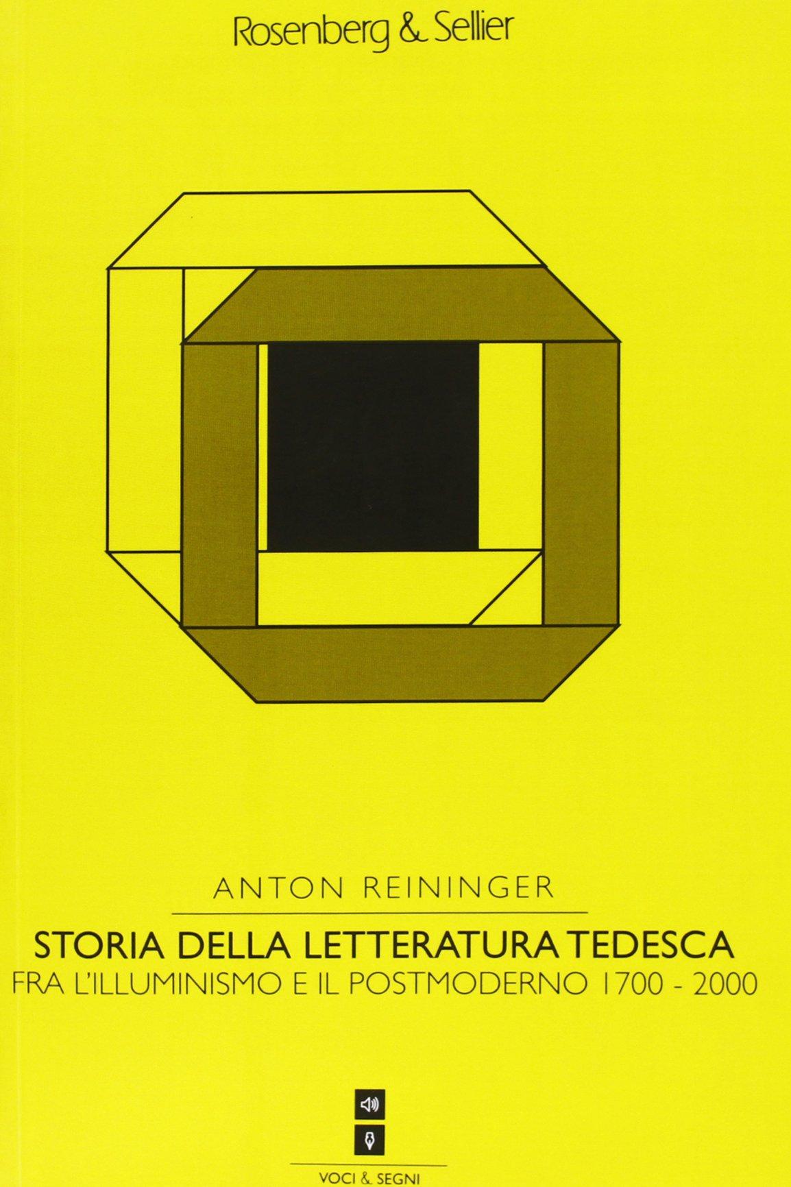 Storia della letteratura tedesca. Fra Illuminismo e il Postmodernismo 1700-2000