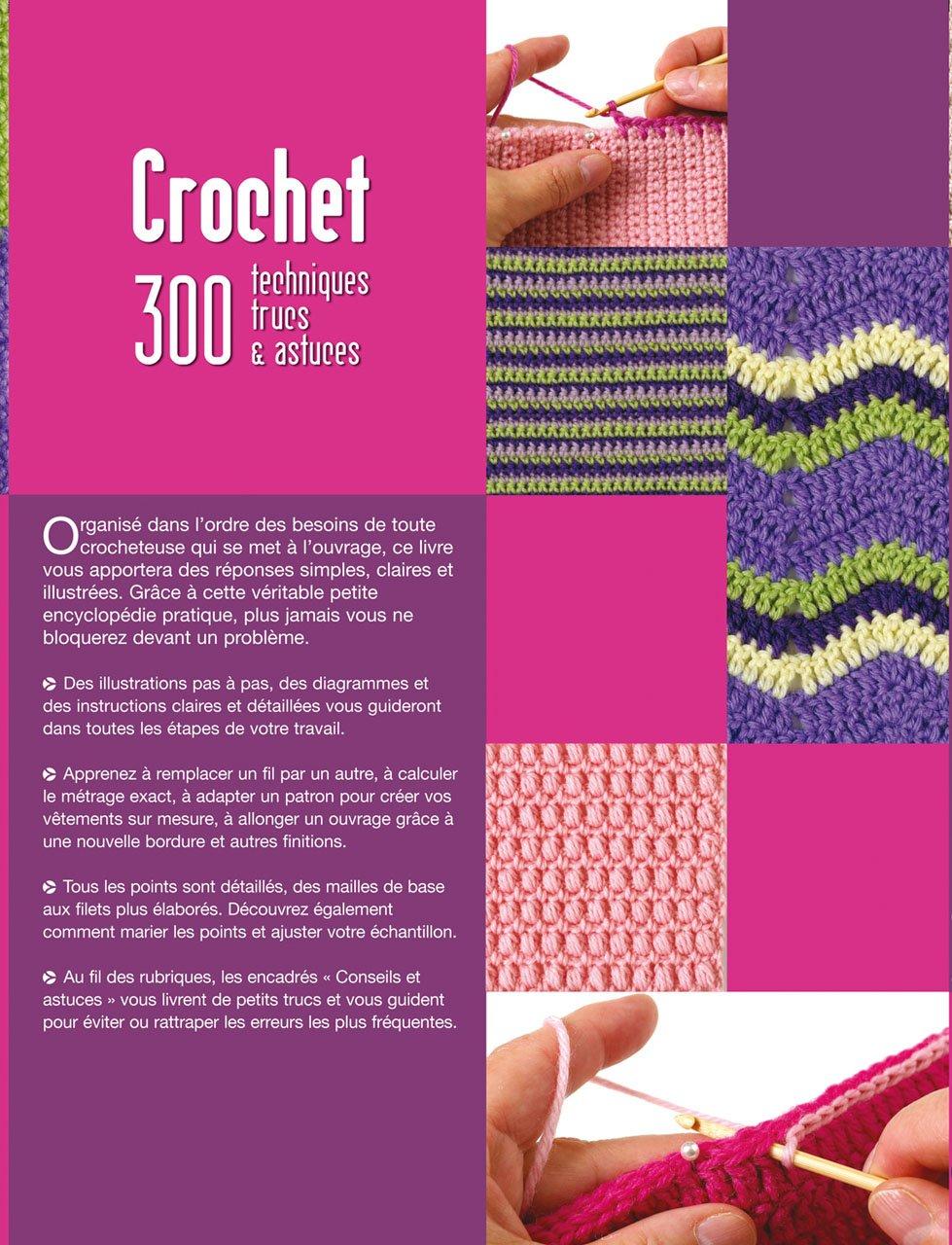 Crochet 300 Techniques Trucs Et Astuces Jan Eaton