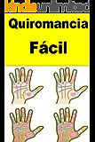 Quiromancia Fácil (Galician Edition)