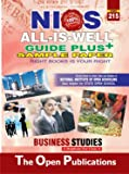 215-BUSINESS STUDIES-ENGLISH MEDIUM-ALL-IS-WELL GUIDE PLUS+SAMPLE PAPER [Paperback] [Jan 01, 2017] EXPERT AND PERFECT TEAM OF NIOS TEACHERS AND PUBLISHERS
