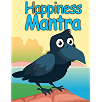 Happiness Mantra: Bedtime Stories For Kids (English Edition)
