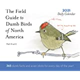 Image for Dumb Birds of North America 2021 Daily Calendar: (One Page a Day Calendar of Funny Bird Facts, Humor Daily Calendar…