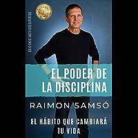 El Poder de la Disciplina: El Hábito que Cambiará tu Vida