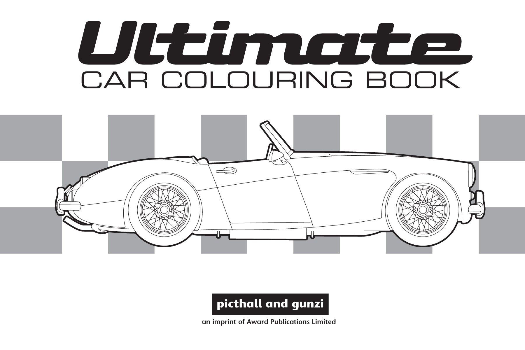 Ultimate Car Colouring Book Amazoncouk Adam Wilde Chez Picthall 9781909763128 Books