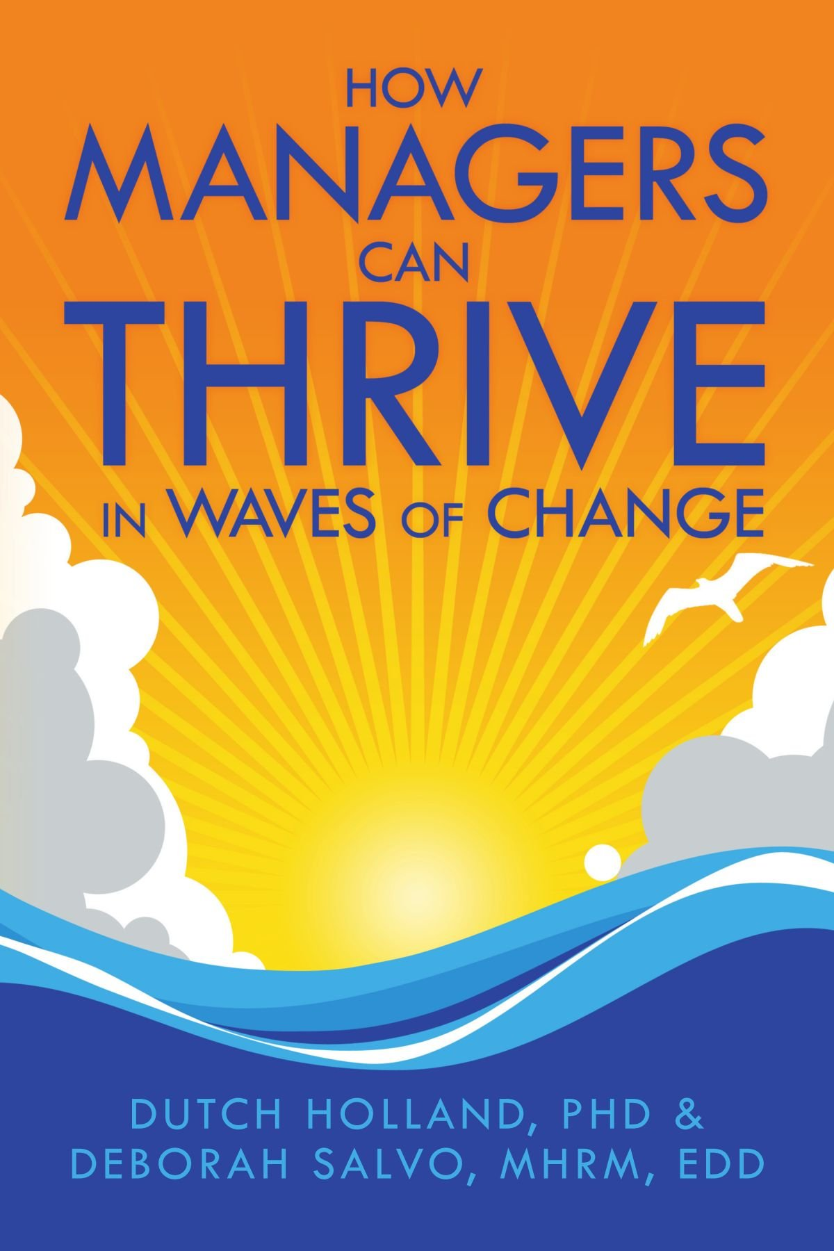 Download How Managers Can Thrive in Waves of Change pdf epub