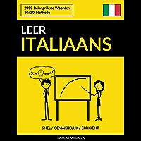 Leer Italiaans - Snel / Gemakkelijk / Efficiënt: 2000 Belangrijkste Woorden