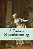 A Curious Misunderstanding: Pride & Prejudice Revisited