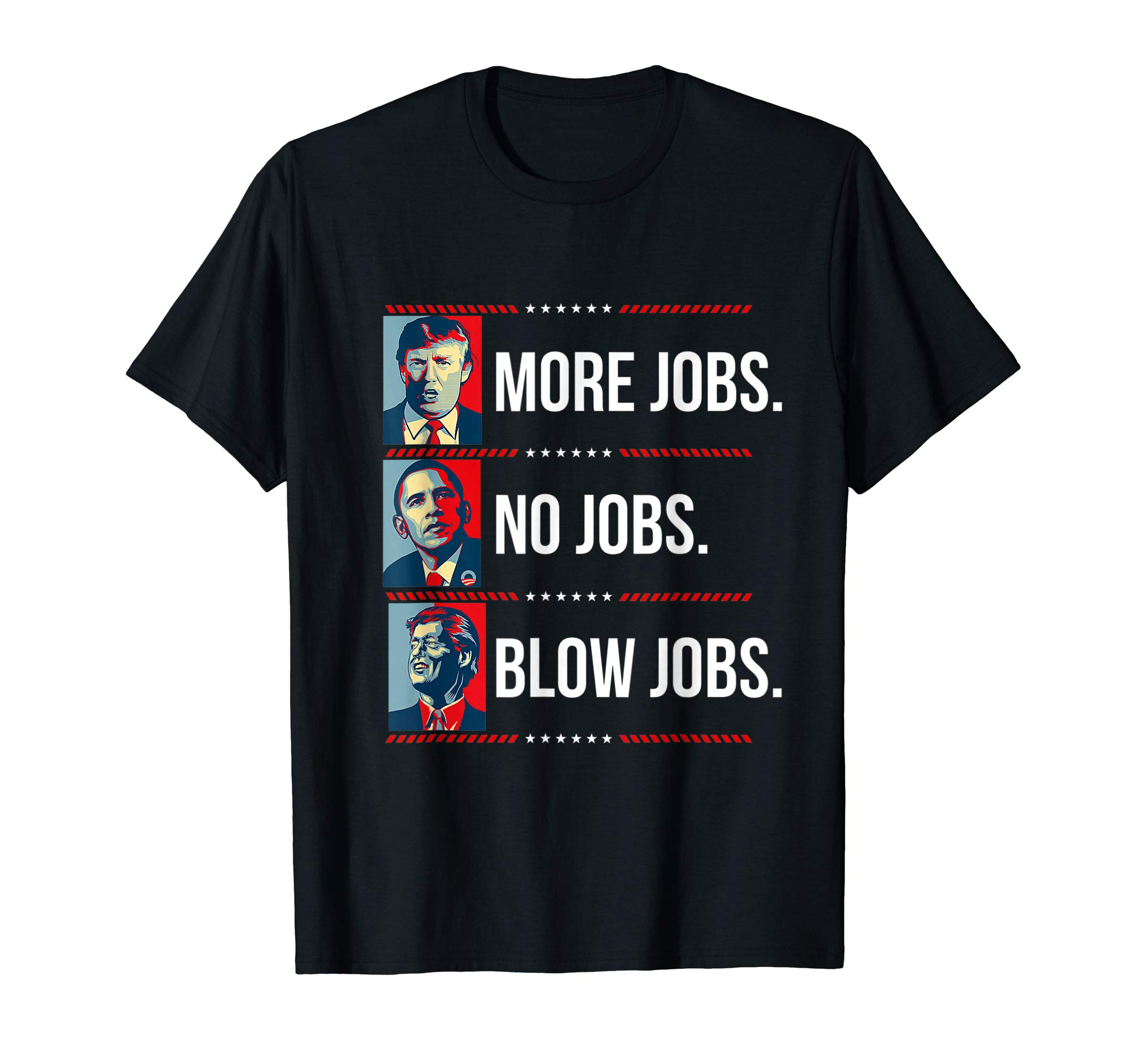 Trump More Jobs Obama No Jobs Bill Cinton B Jobs Trump...