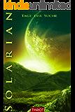 Solarian. Tage der Suche (Solarian-Saga 5) (German Edition)