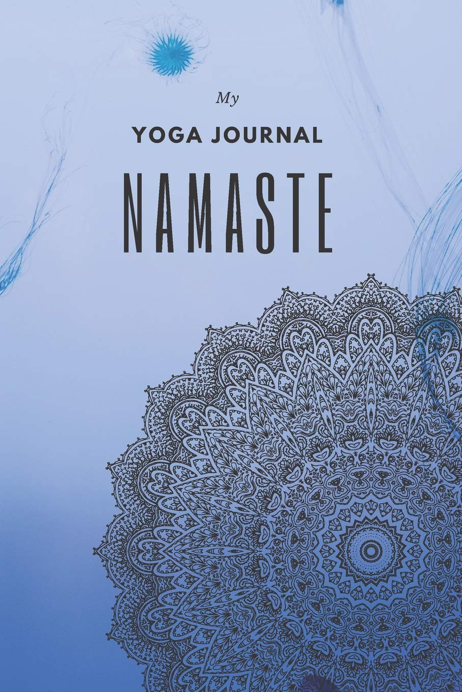My Yoga Journal Namaste: Yoga Journal - Track your Yoga ...