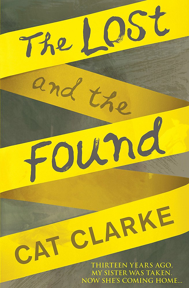 The Lost And The Found: Amazon.es: Cat Clarke: Libros en ...