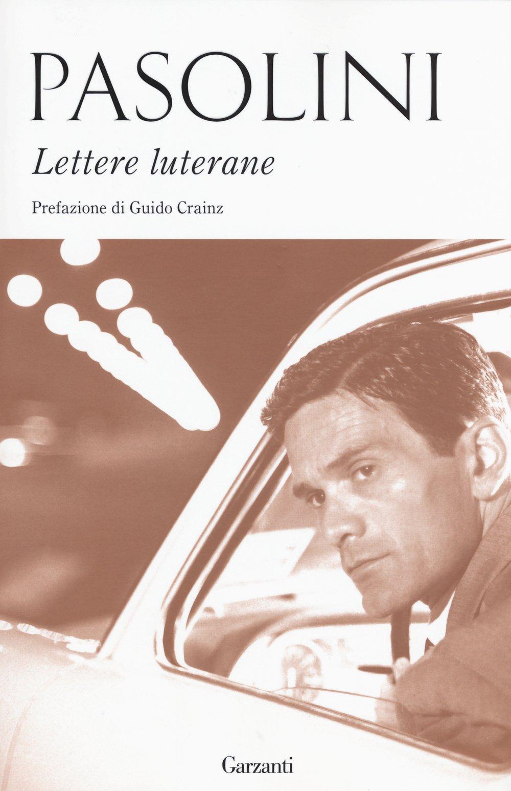 Risultati immagini per pasolini lettere luterane