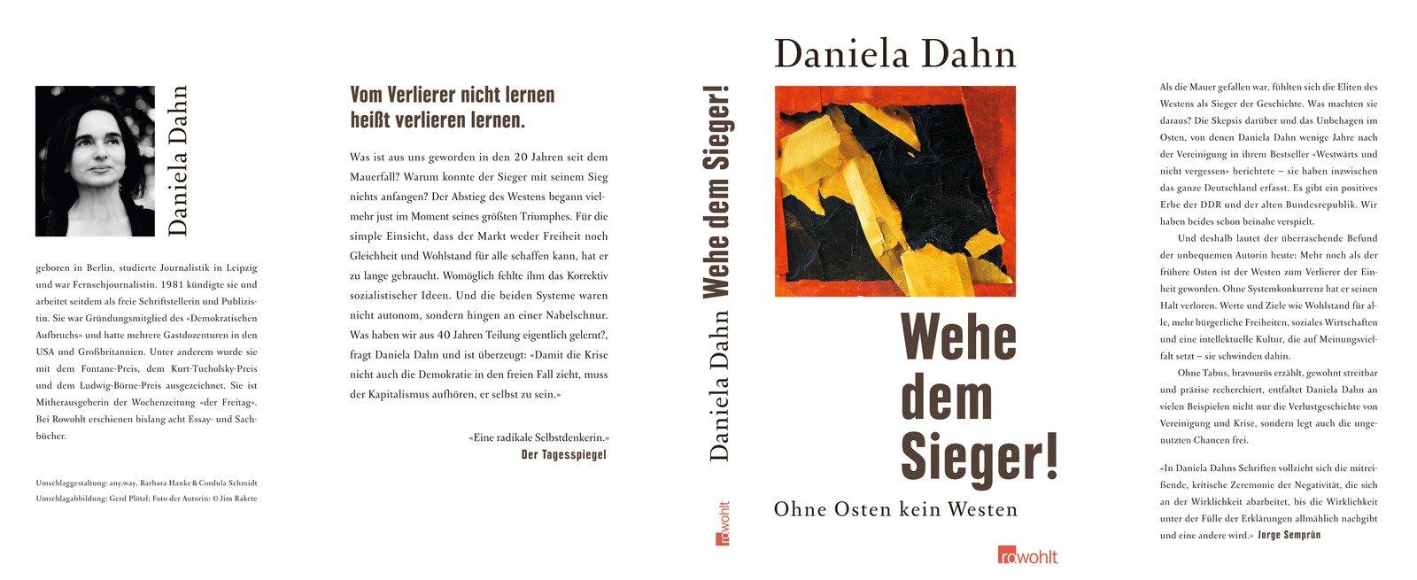 Wehe dem Sieger!: Ohne Osten kein Westen Gebundenes Buch – 2. Mai 2009 Daniela Dahn Rowohlt 3498013297 DDR
