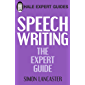 Speechwriting: The Expert Guide (Hale Expert Guides)