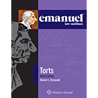 Emanuel Law Outlines for Torts (Emanuel Law Outlines Series)