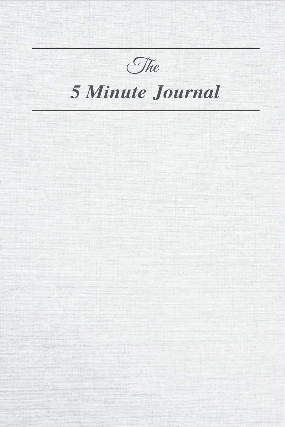 The 5 Minute Journal: Stress less and accomplish more with 5 minutes of Journaling a day
