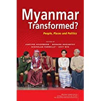 Myanmar Transformed?: People, Places, and Politics
