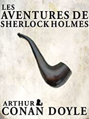 Les Aventures de Sherlock Holmes (Annotated) (French Edition)