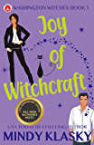 Joy of Witchcraft: 15th Anniversary Edition (Washington Witches Book 5)